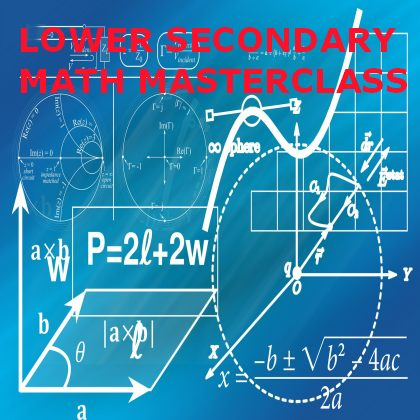 Lower Secondary Math Masterclass
